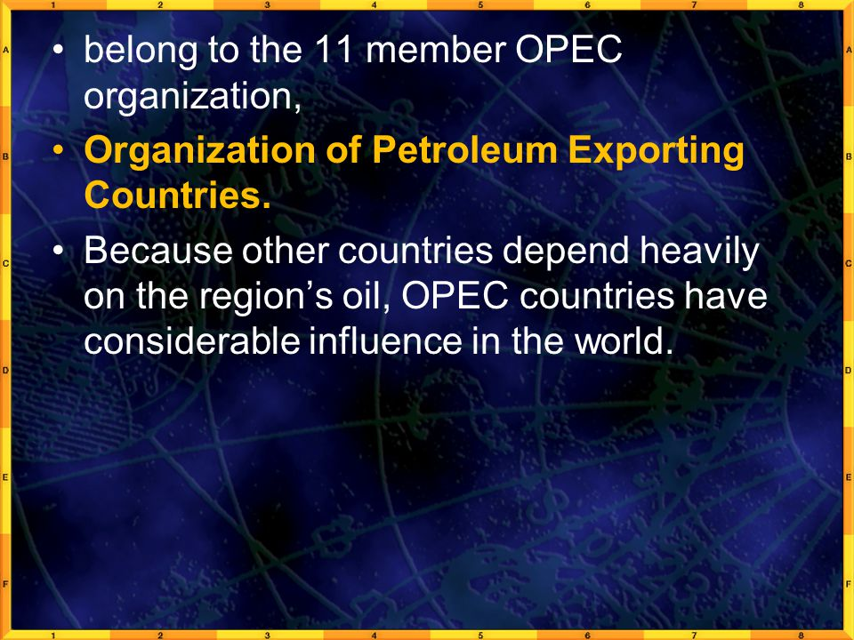 belong to the 11 member OPEC organization,