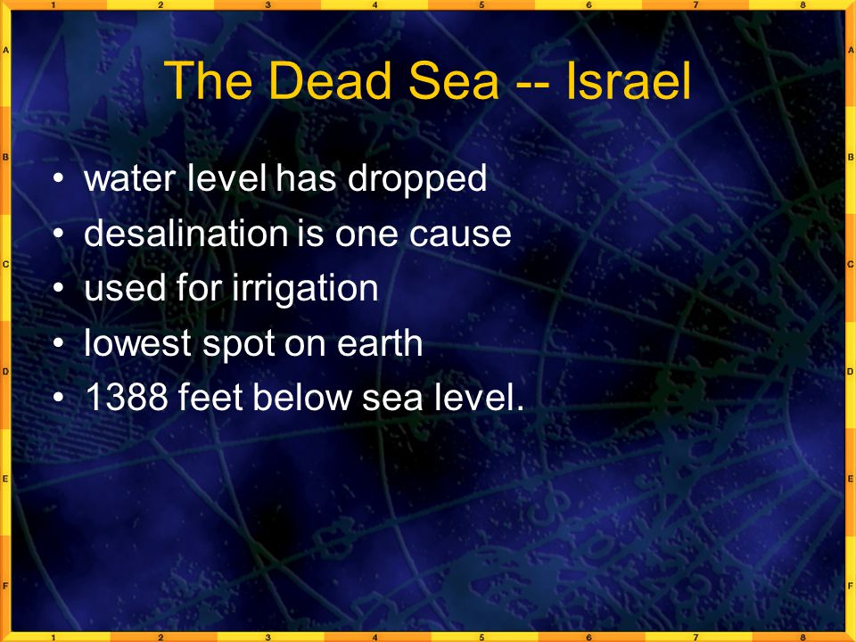 The Dead Sea -- Israel water level has dropped