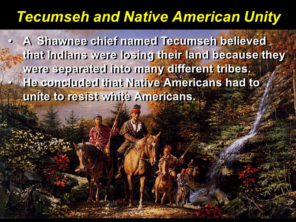 Tecumseh and Native American Unity