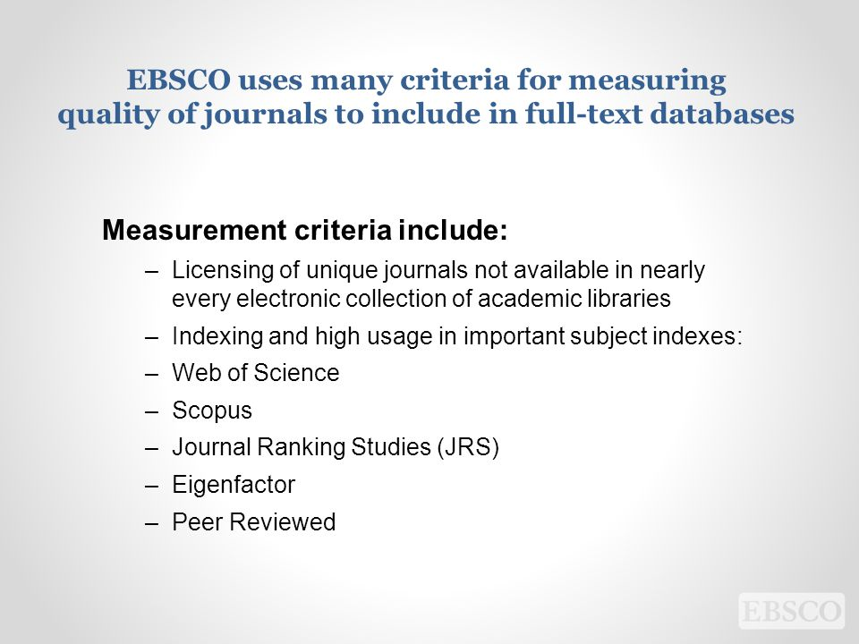 EBSCO uses many criteria for measuring