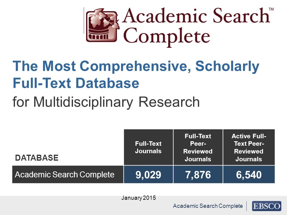The Most Comprehensive, Scholarly Full-Text Database