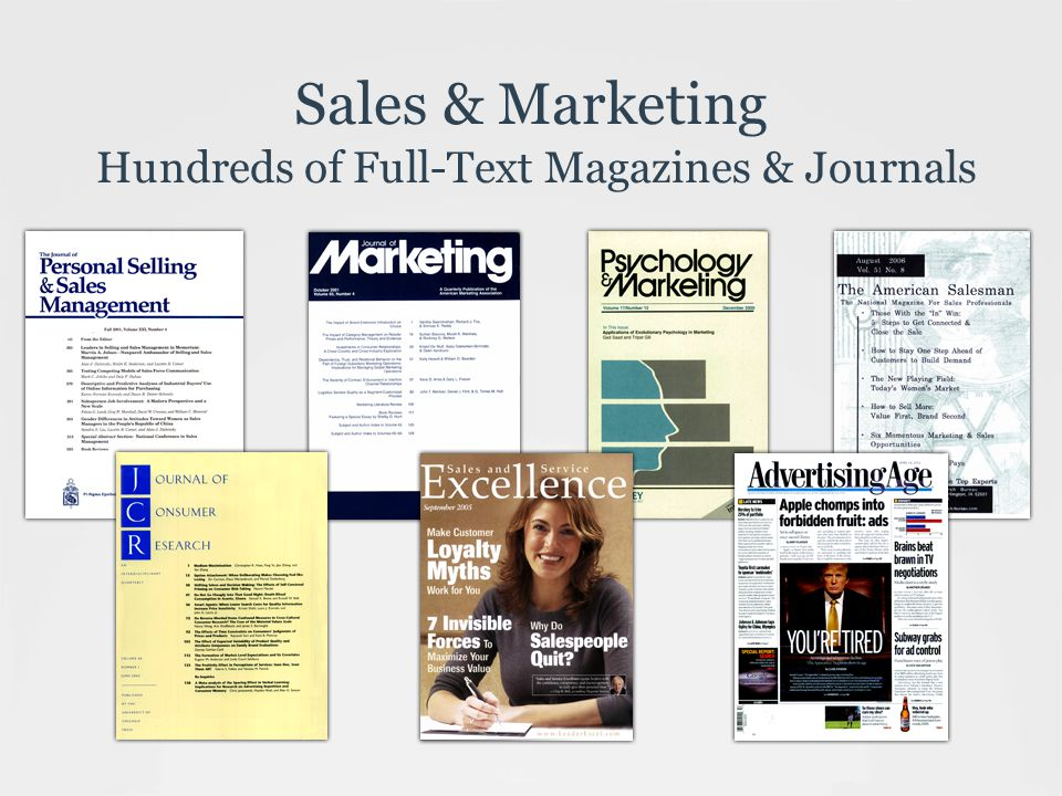 Sales & Marketing Hundreds of Full-Text Magazines & Journals