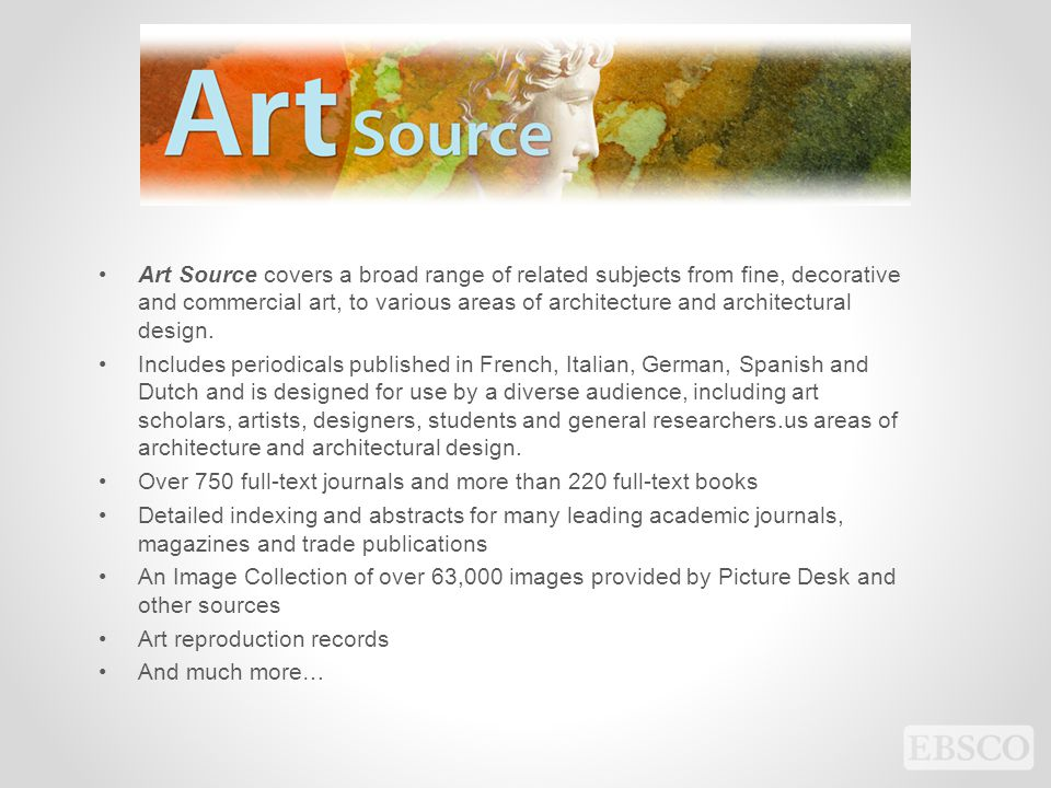 Art Source covers a broad range of related subjects from fine, decorative and commercial art, to various areas of architecture and architectural design.