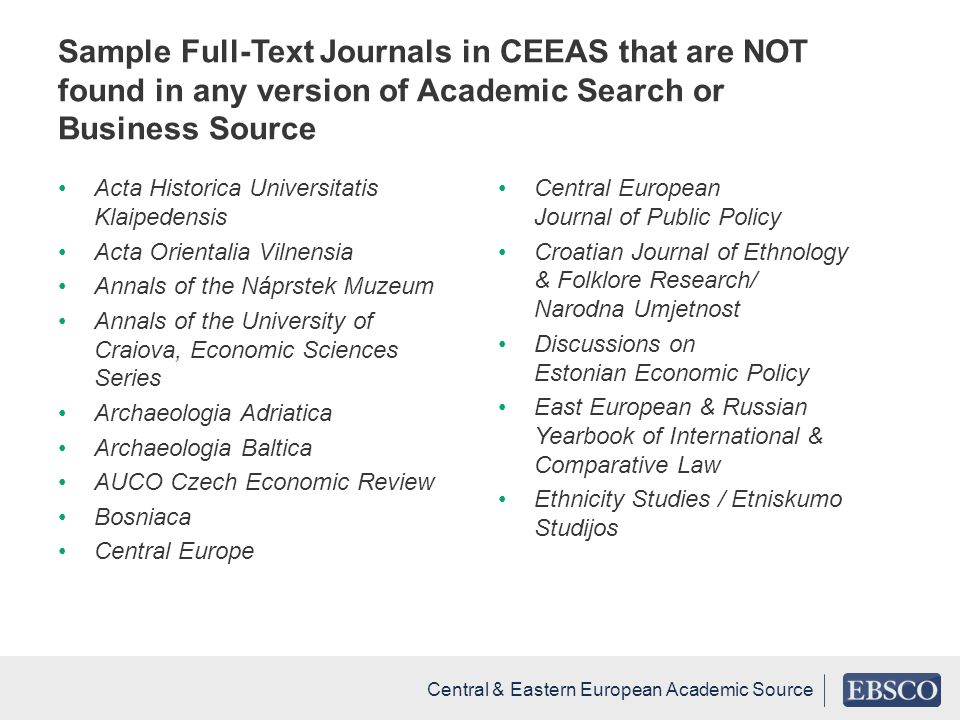 Sample Full-Text Journals in CEEAS that are NOT found in any version of Academic Search or Business Source