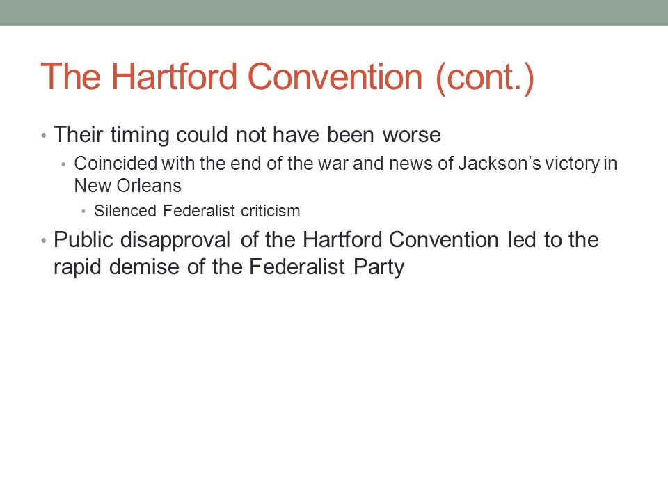The Hartford Convention (cont.)