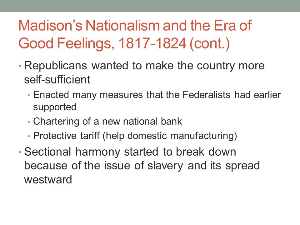 Madison's Nationalism and the Era of Good Feelings, 1817-1824 (cont.)