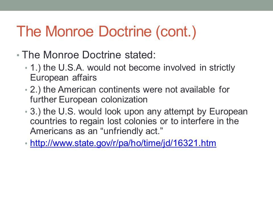 The Monroe Doctrine (cont.)