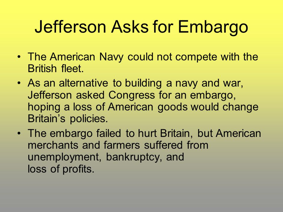 Jefferson Asks for Embargo
