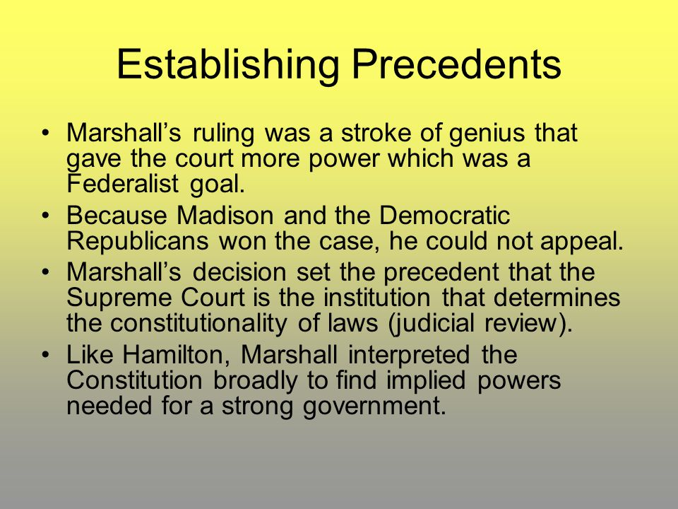 Establishing Precedents