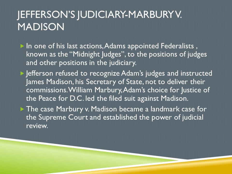 Jefferson's judiciary-Marbury v. Madison