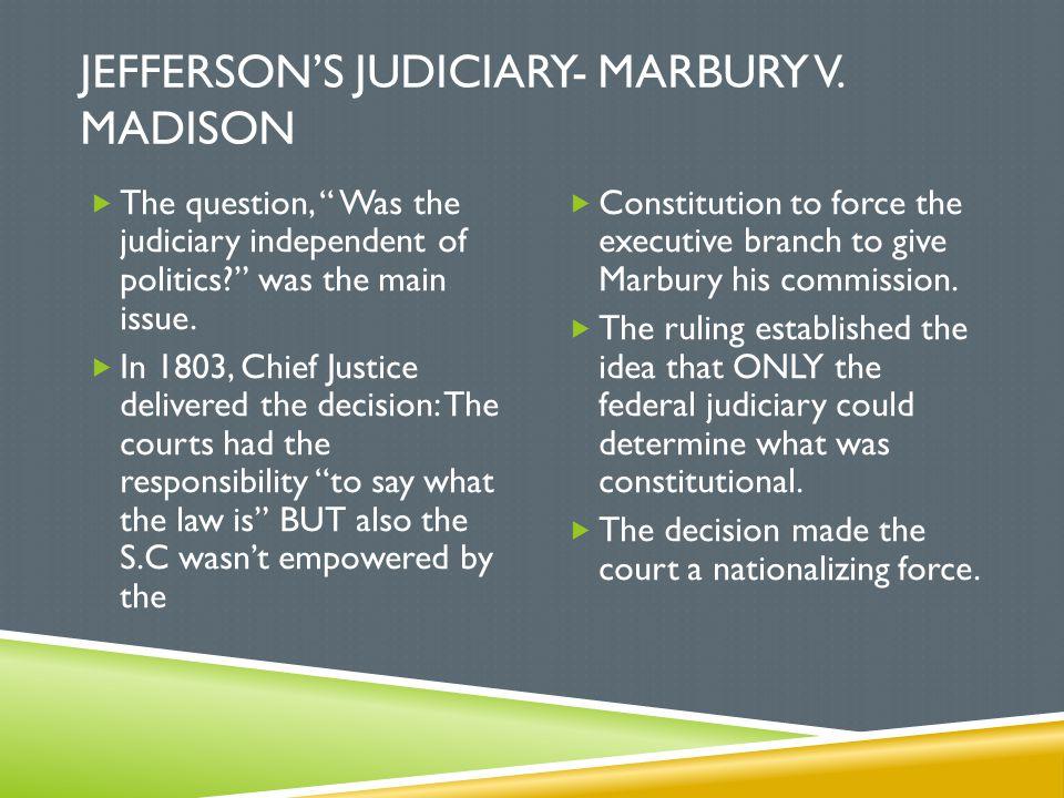 Jefferson's Judiciary- Marbury v. Madison