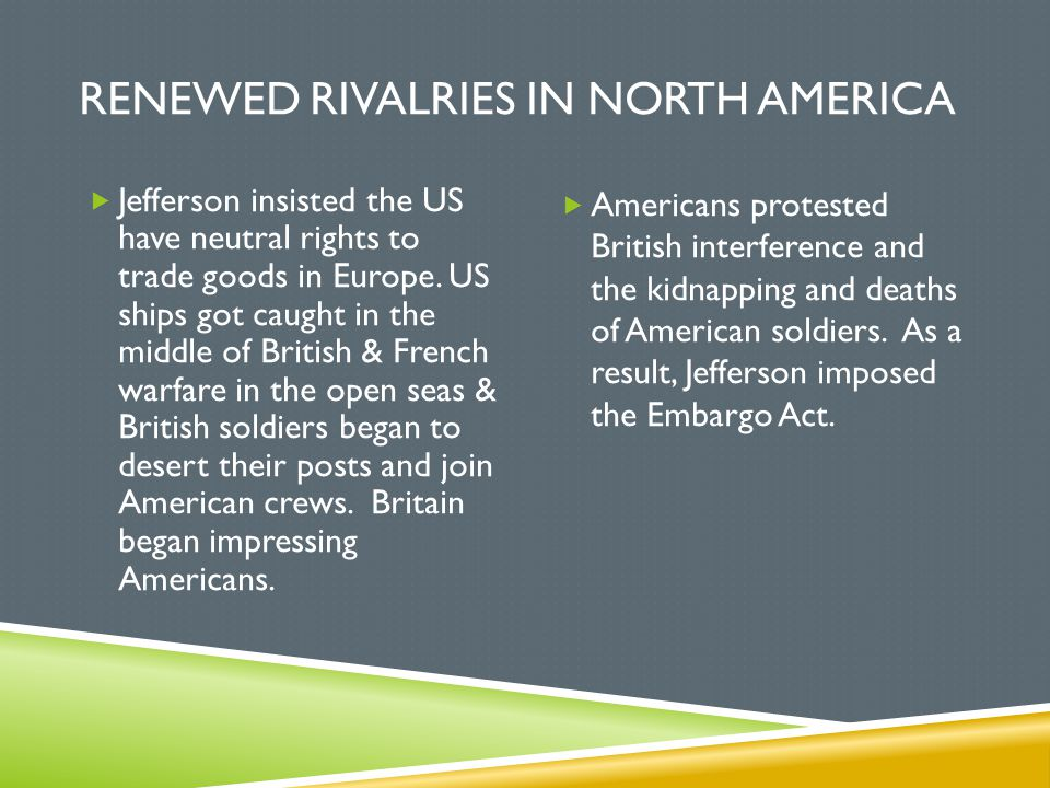 Renewed Rivalries in North America