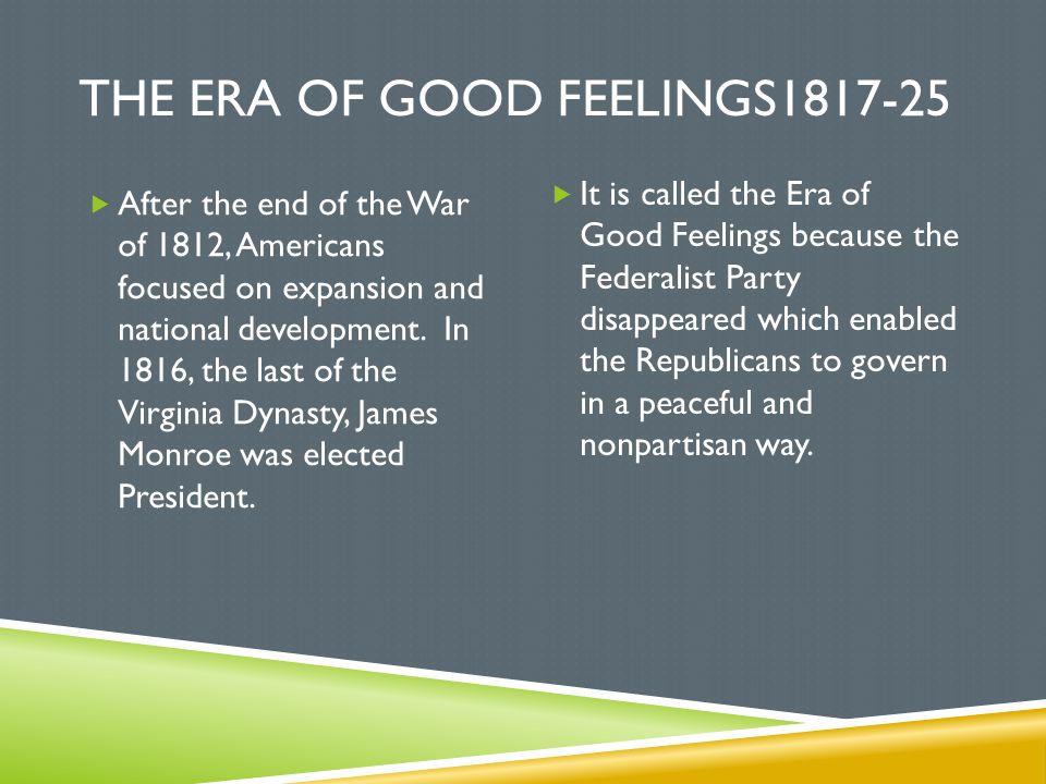 The Era of good feelings1817-25