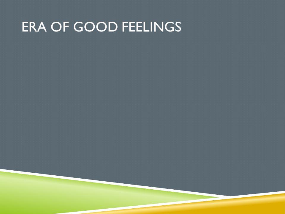 Era of good feelings