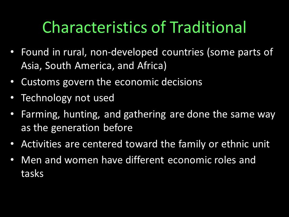 Characteristics of Traditional