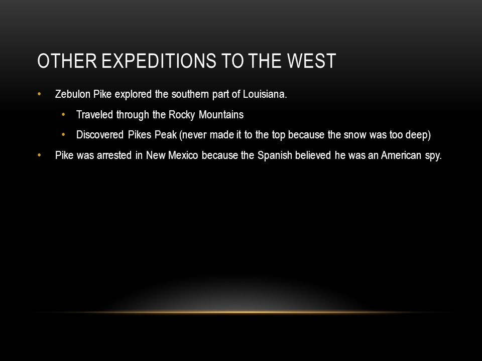 Other expeditions to the West