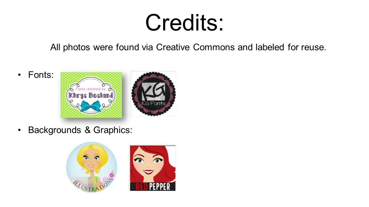 All photos were found via Creative Commons and labeled for reuse.