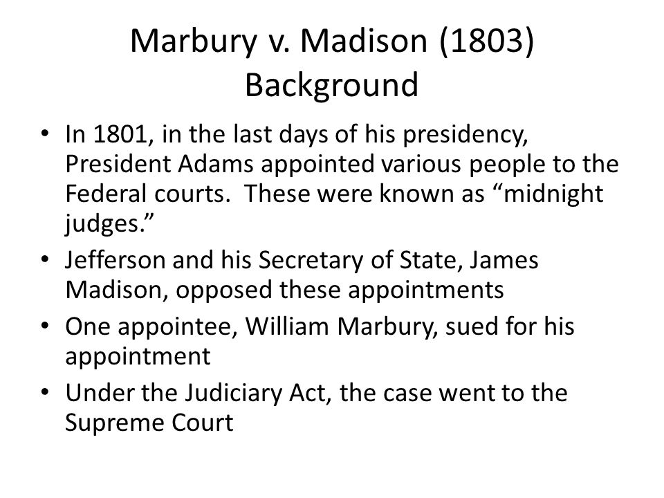 Marbury v. Madison (1803) Background