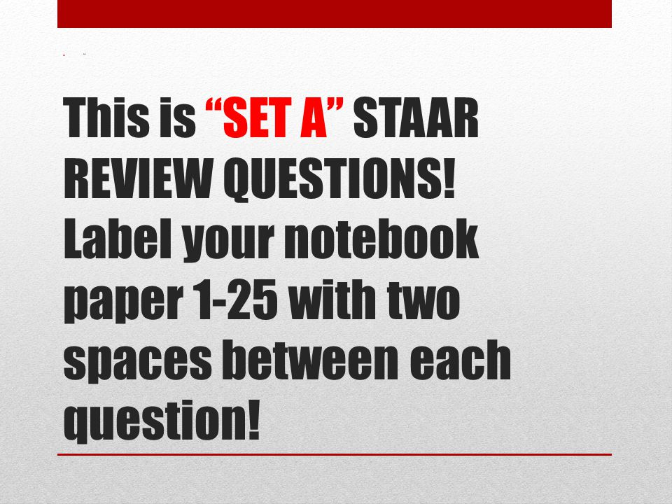 This is SET A STAAR REVIEW QUESTIONS.