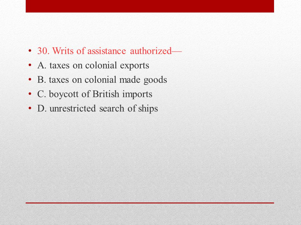 30. Writs of assistance authorized—