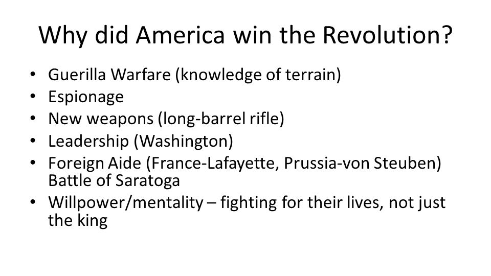 Why did America win the Revolution