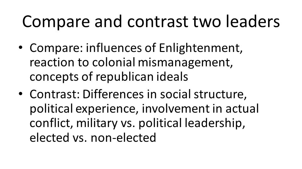 Compare and contrast two leaders