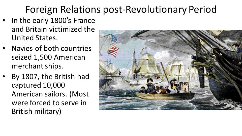 Foreign Relations post-Revolutionary Period