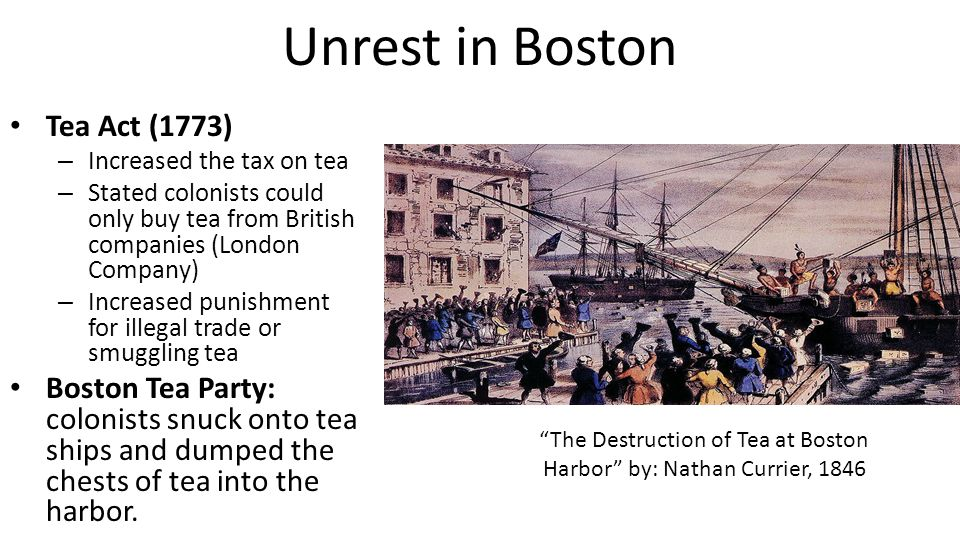 The Destruction of Tea at Boston Harbor by: Nathan Currier, 1846