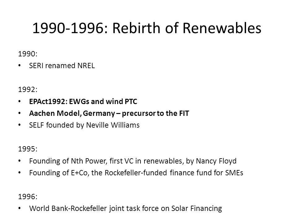 1990-1996: Rebirth of Renewables