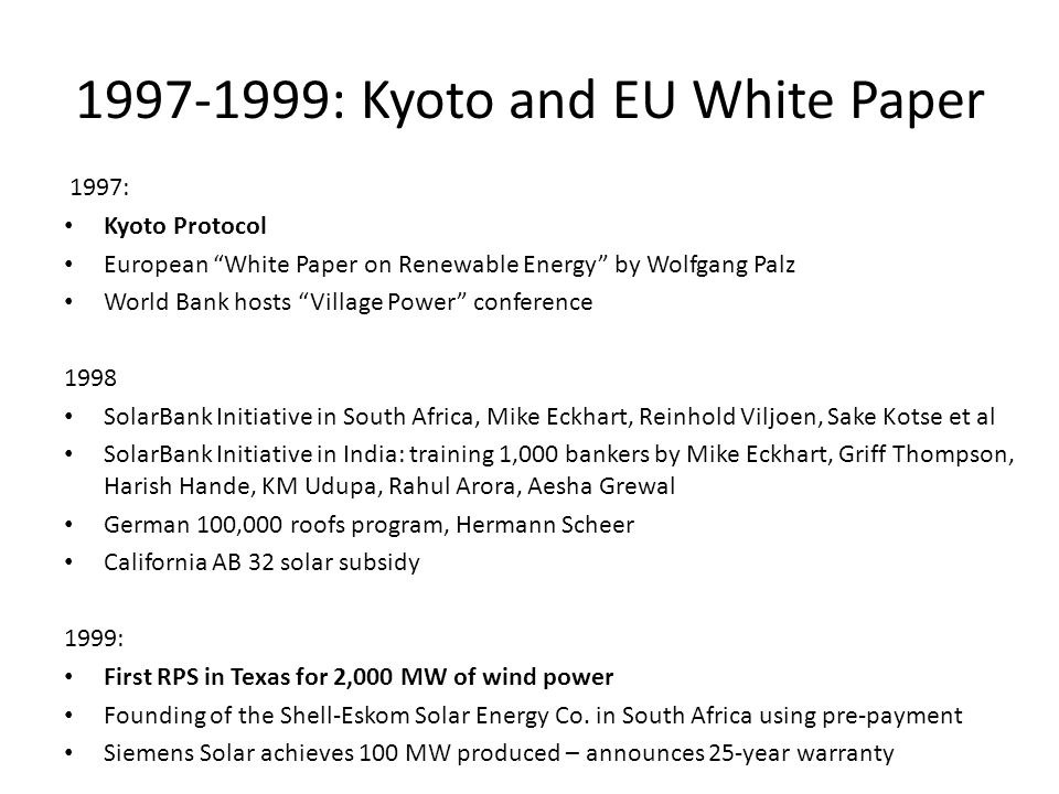 1997-1999: Kyoto and EU White Paper