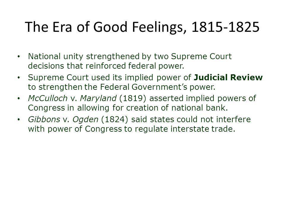 The Era of Good Feelings, 1815-1825