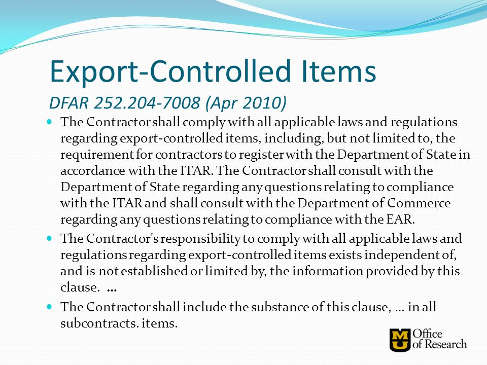 Export-Controlled Items DFAR 252.204-7008 (Apr 2010)