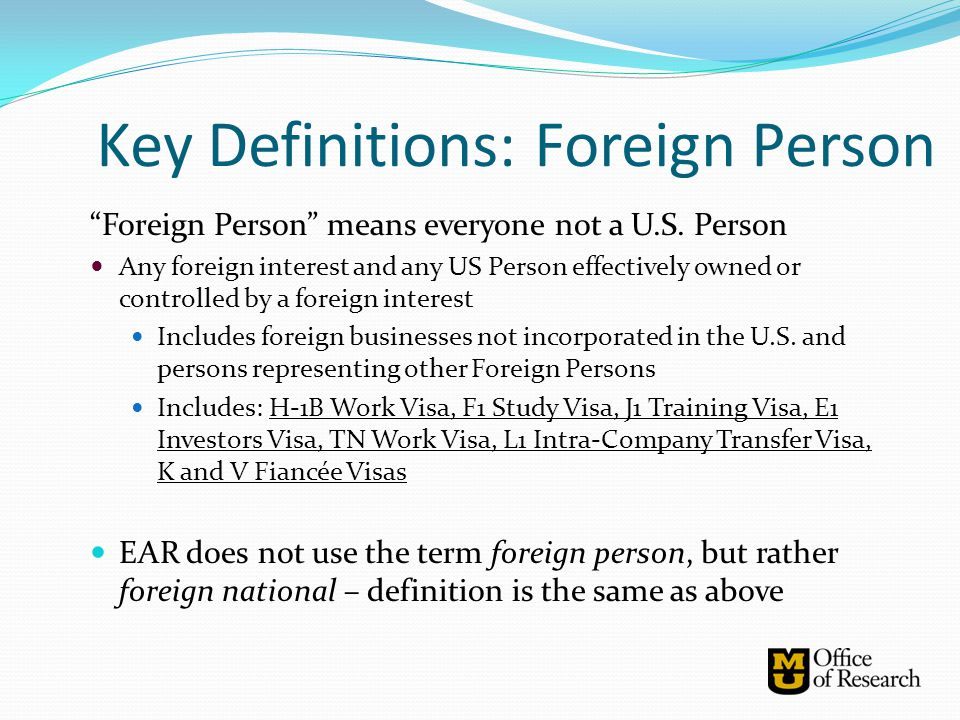 Key Definitions: Foreign Person