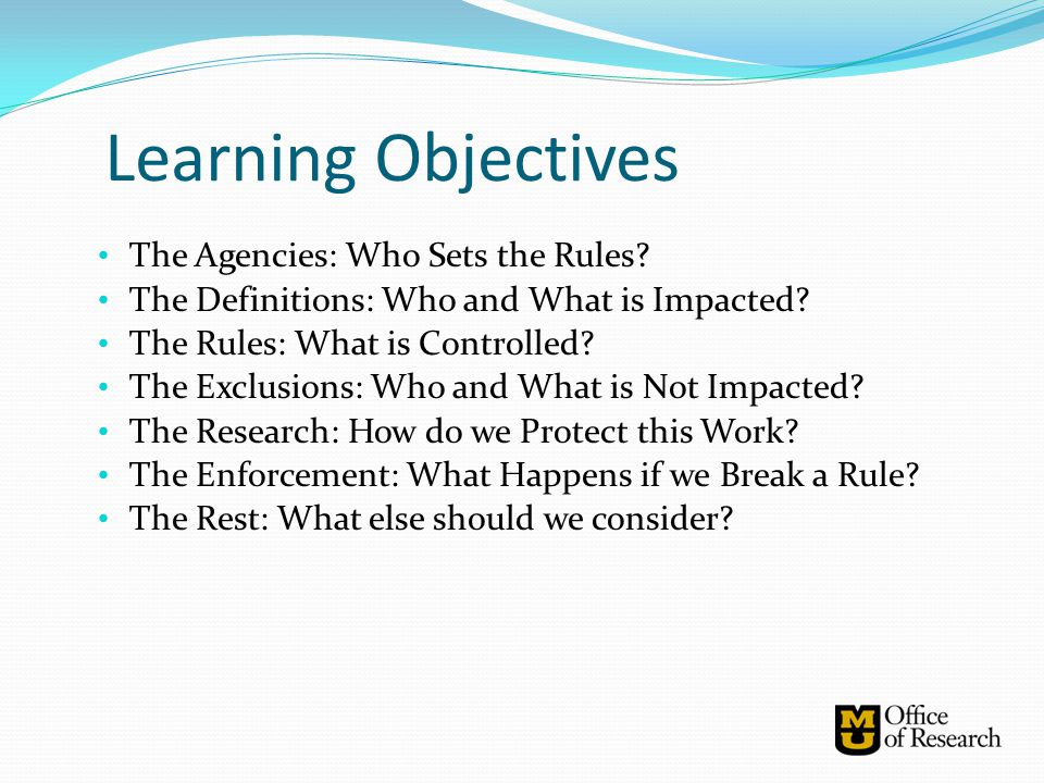 Learning Objectives The Agencies: Who Sets the Rules
