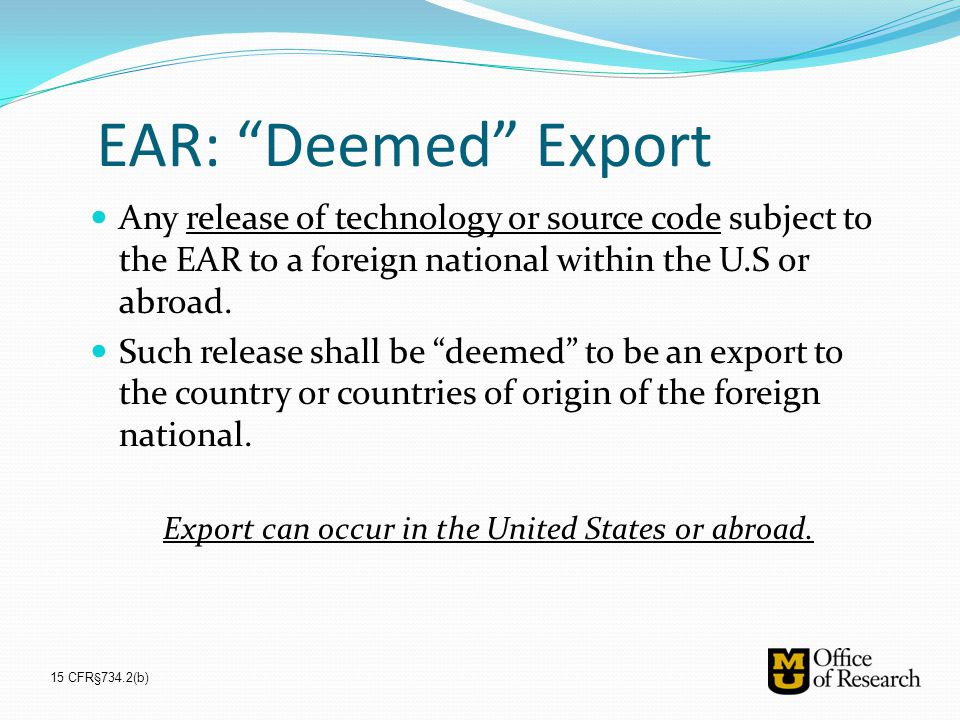 Export can occur in the United States or abroad.