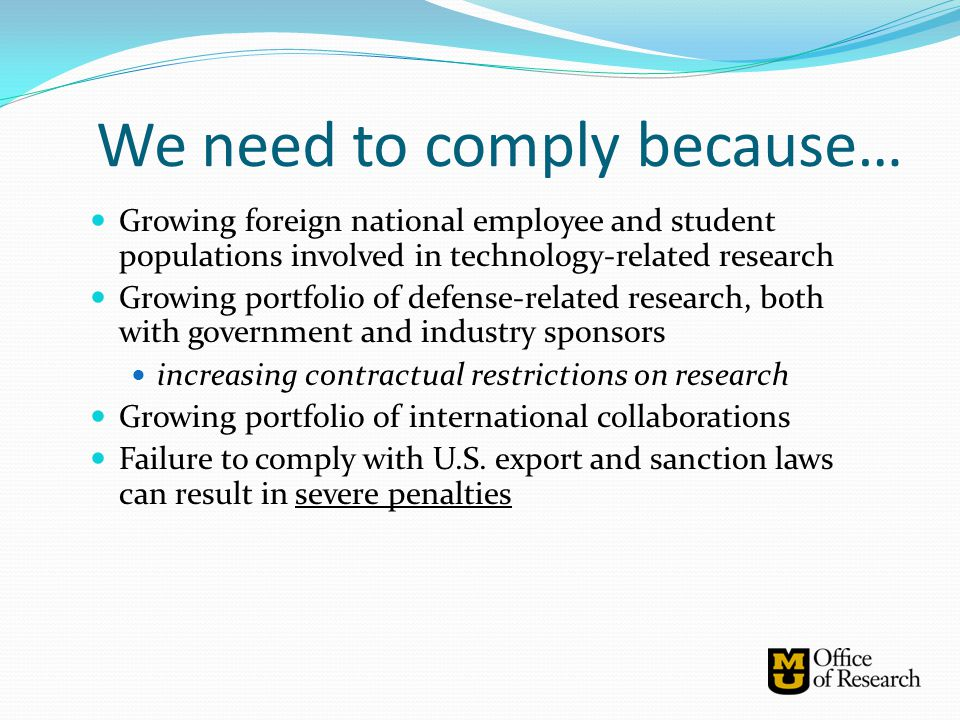 We need to comply because…