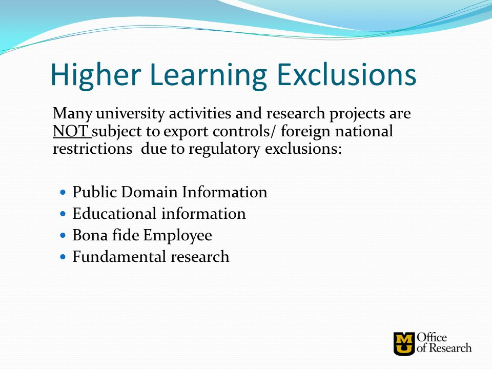 Higher Learning Exclusions