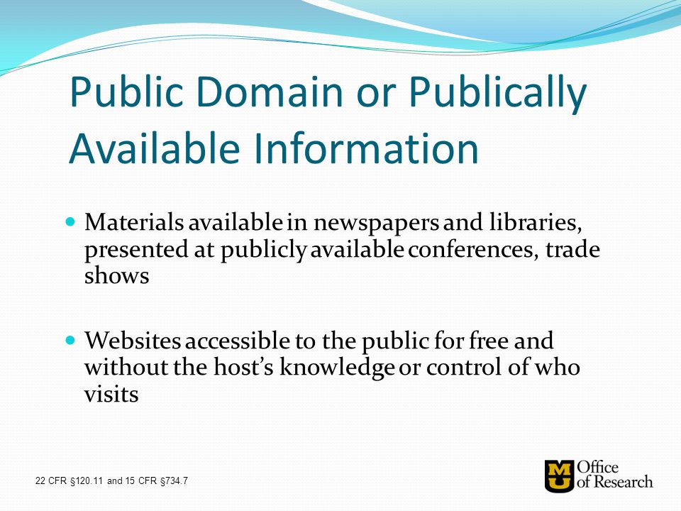 Public Domain or Publically Available Information