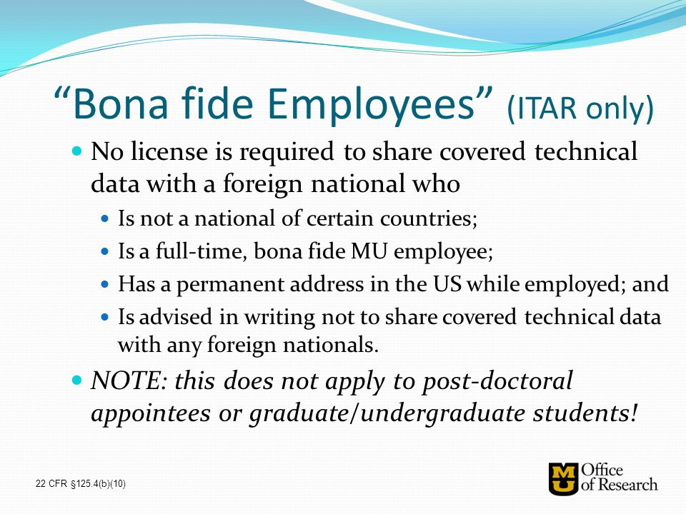 Bona fide Employees (ITAR only)