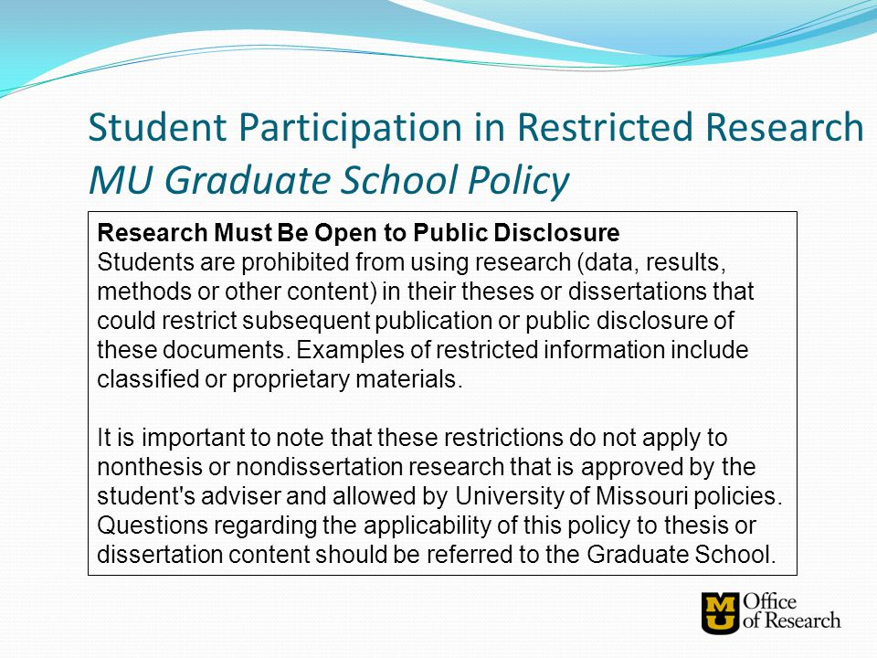 Student Participation in Restricted Research MU Graduate School Policy