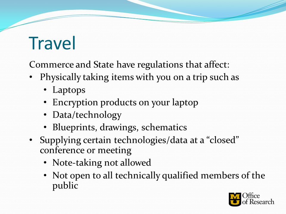 Travel Commerce and State have regulations that affect: