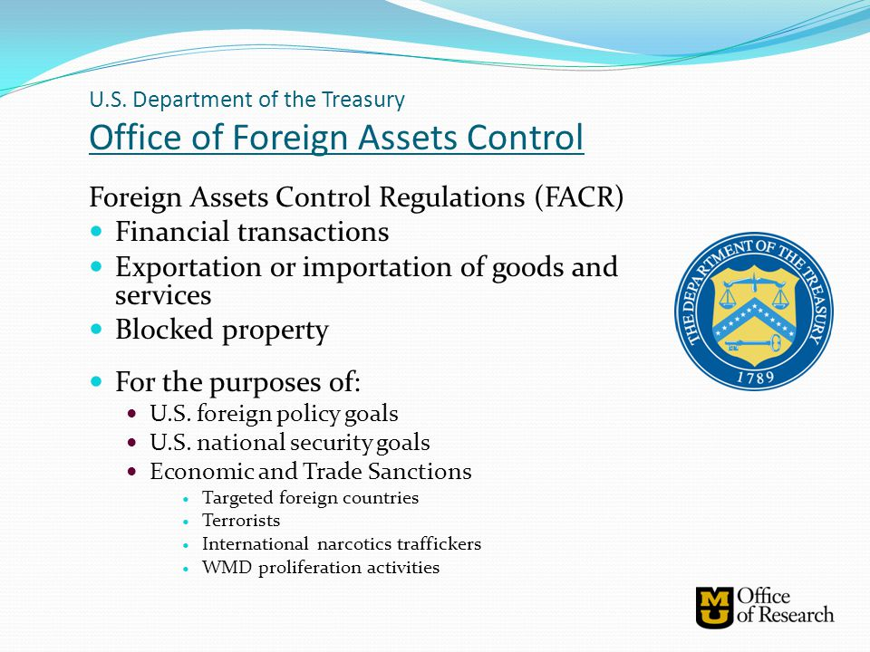 Foreign Assets Control Regulations (FACR) Financial transactions