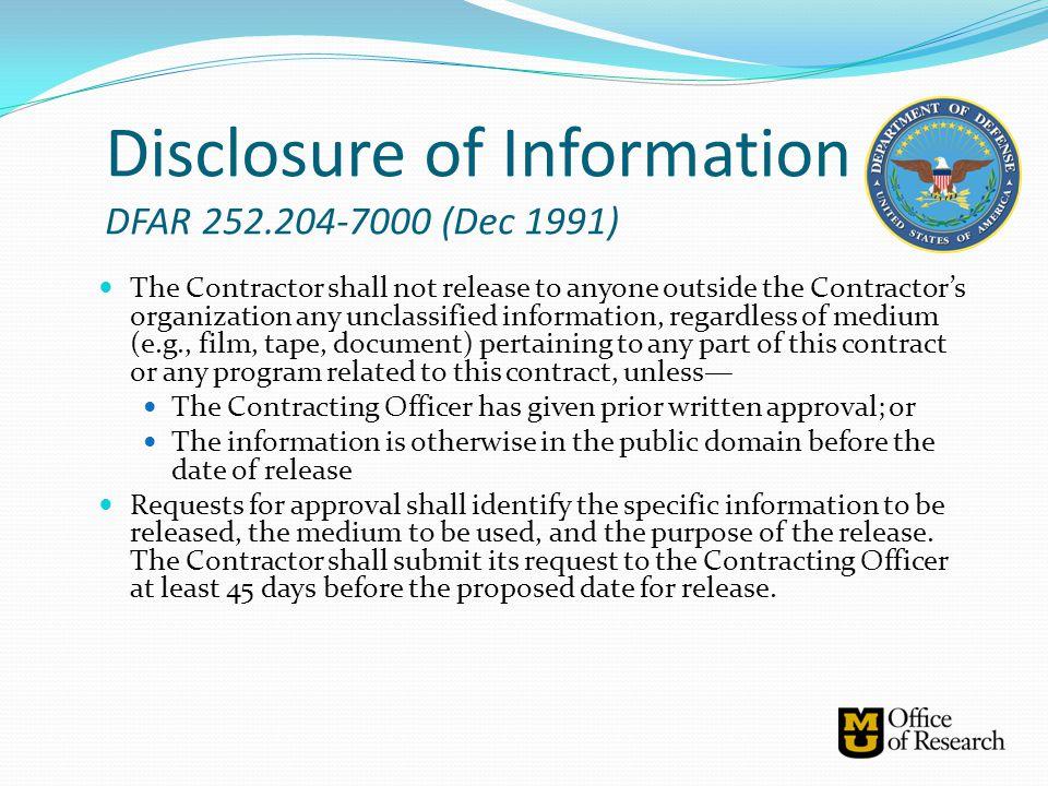 Disclosure of Information DFAR 252.204-7000 (Dec 1991)
