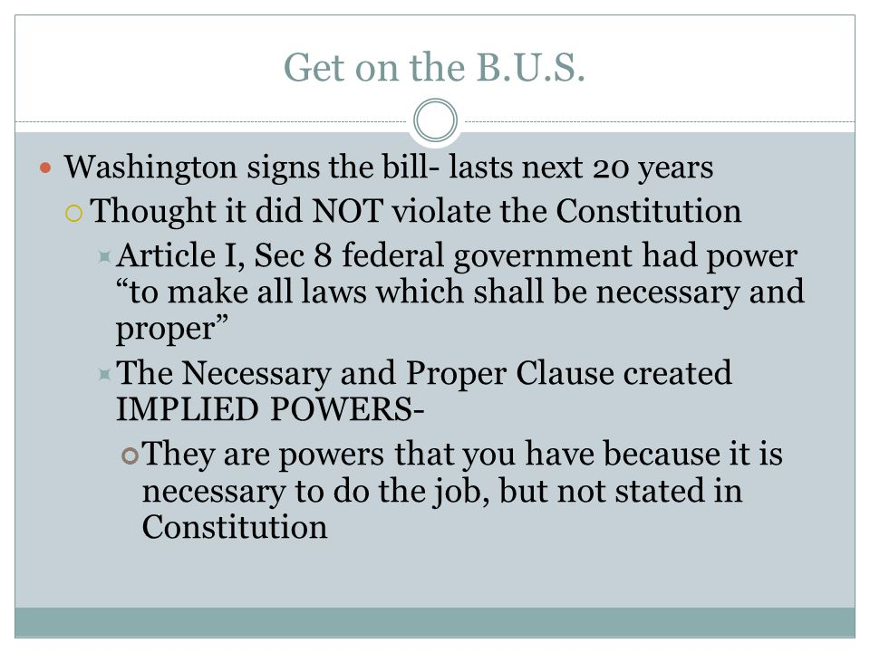 Get on the B.U.S. Thought it did NOT violate the Constitution