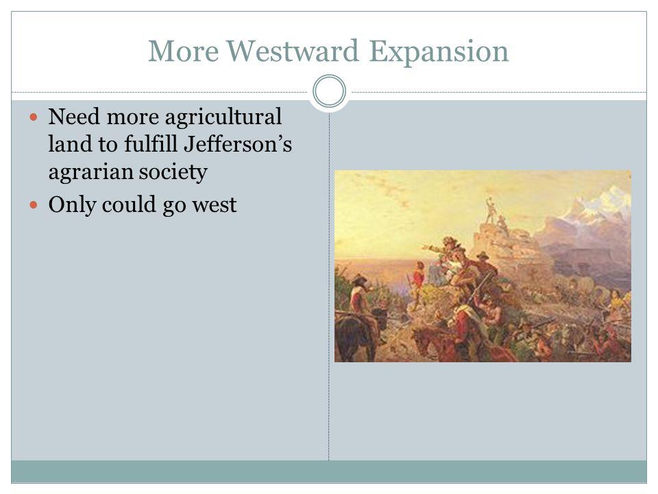 More Westward Expansion