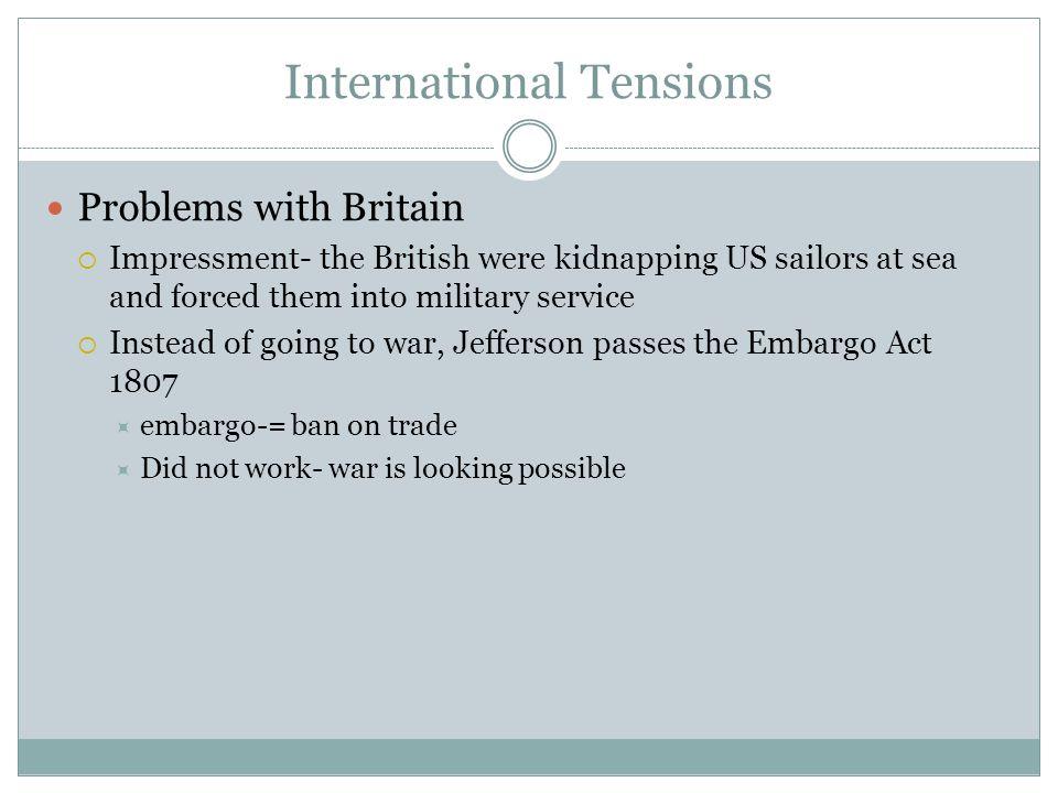 International Tensions