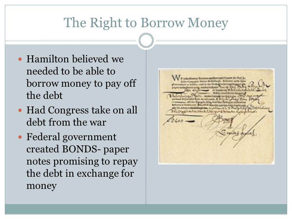 The Right to Borrow Money