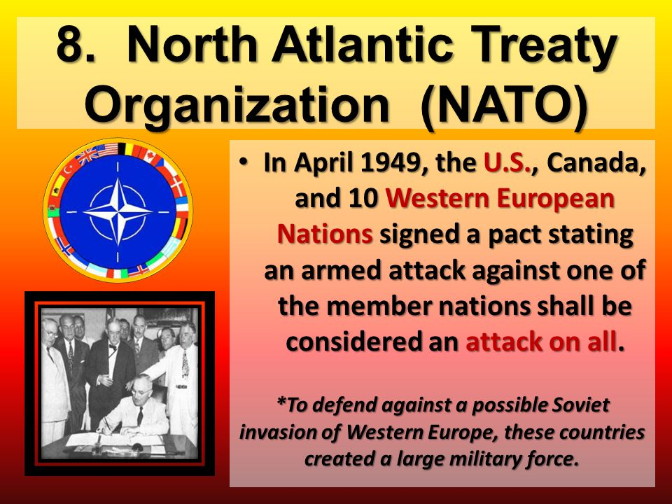 8. North Atlantic Treaty Organization (NATO)