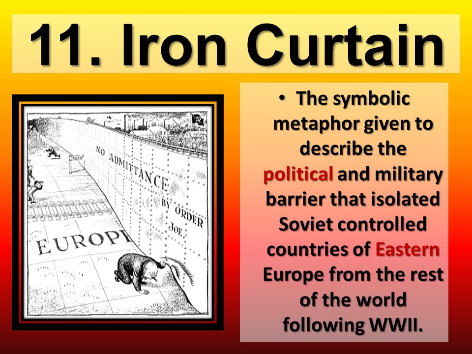 11. Iron Curtain