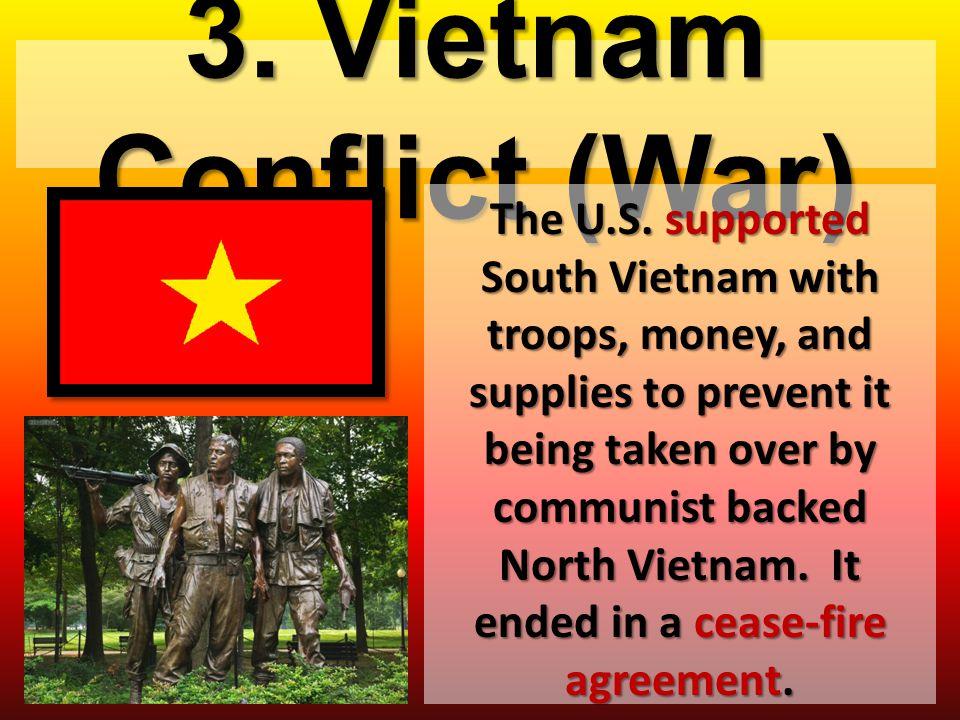3. Vietnam Conflict (War)